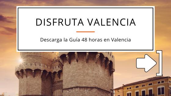 Guía qué visitar en dos días en Valencia
